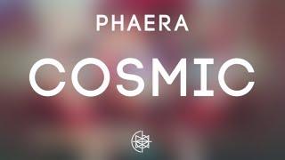 Phaera - Cosmic