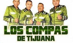 Los Compas De Tijuana - El Andy
