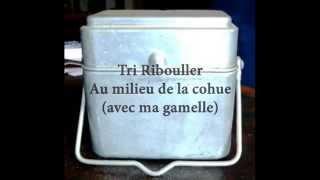 Tri Ribouller - Au milieu de la cohue (avec ma gamelle)