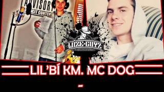 LIL'BÍ KM. MC DOG (LEGALJA KRÚ) - ELVESZETT RÉG