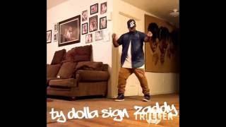 Ty Dolla $ign- Zaddy