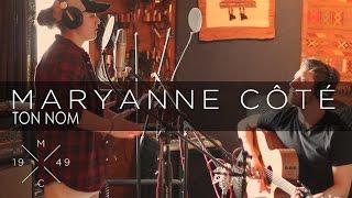 Ton nom - Maryanne Côté