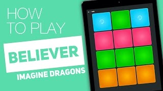 How to Play: BELIEVER (Imagine Dragon) - SUPER PADS - Pain Kit