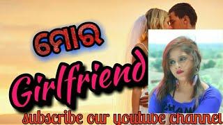 Mor Girlfriend...Singer-Mantu chhuria..what's app status in sambalpuri song