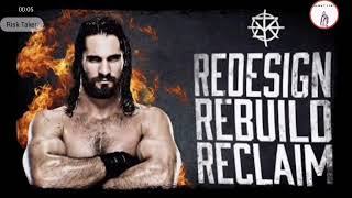 Seth Rollins Unused Theme Song Redesign , Rebuild , Reclaim by Downstait | RT