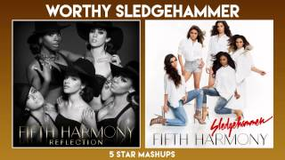 Sledgehammer vs Worth It (Fifth Harmony x2) MASHUP