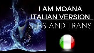 Moana - I Am Moana (Italian) Subs and Trans
