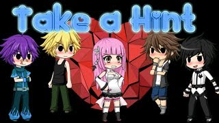 Take A Hint ~ Gacha Studio Music Video