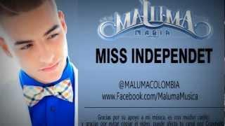 Maluma - Miss Independent Reggaeton 2013. Con Letra ®