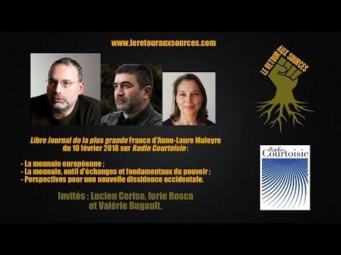 nouvel ordre mondial | Lucien Cerise, Iurie Rosca et Valérie Bugault sur Radio Courtoisie (février 2018)