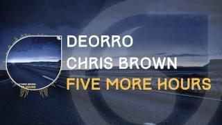 Deorro x Chris Brown   Five More Hours lyrics
