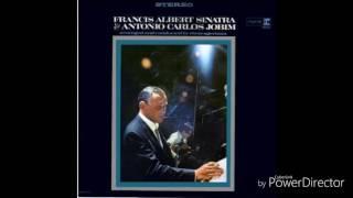 Frank Sinatra & Tom Jobim - Meditation