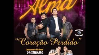 Coração Perdido - Alma Serrana Part. Zé Ricardo e Thiago