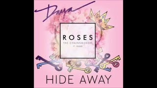 Roses Hide Away (The Chainsmokers vs Daya)