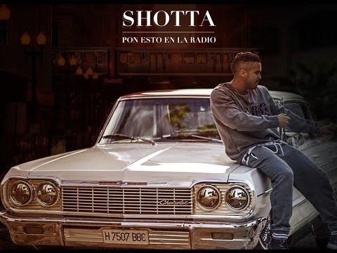 SHOTTA - PON ESTO EN LA RADIO (SI TIENES HUEVOS)