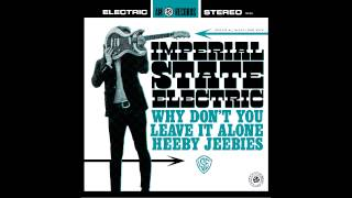Imperial State Electric - Heeby Jeebies