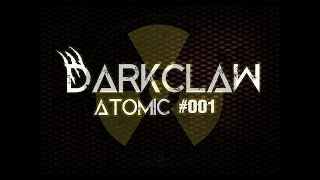 Darkclaw - ATOMIC #001 (MINIMAL MIX)