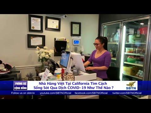 PHÓNG SỰ CỘNG ĐỒNG: Nhà hàng Việt tại California gồng mình trong đại dịch COVID-19