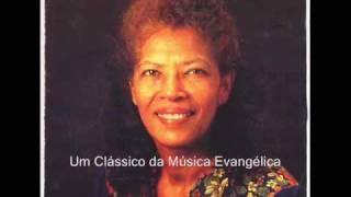 Cantora Jacira Silva - Basta Que Me Toques Senhor