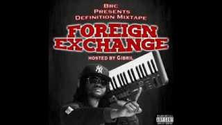 "Brc Pres. Definition Mixtape : "" Foreign Exchange "" Hosted By Gibril  ( Intro )"