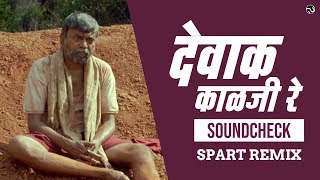 Dewak Kalaji Re - Soundcheck | Spart Remix | SG Production
