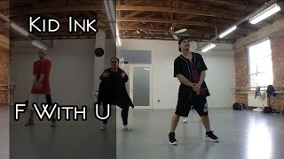 Kid Ink ft. Ty Dolla $ign - F With U Dance | Choreographie von Zcham