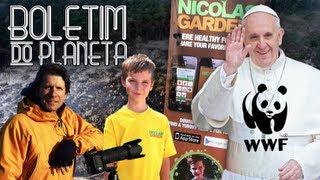WWF, Papa Francisco, Desmatamento e derretimento de geleiras