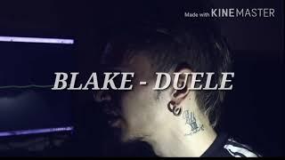 BLAKE - DUELE - LETRA