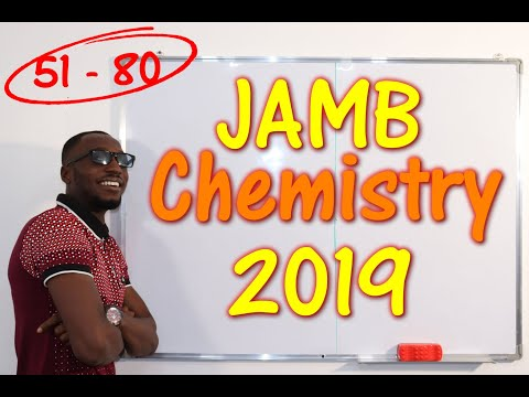JAMB CBT Chemistry 2019 Past Questions 51 - 80
