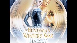 "Prophecy   Halsey-""Castle""   The Huntsman: Winter's War (Soundtrack)"