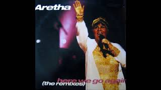 Aretha Franklin - Here We Go Again (Mixologist Bass Remix) (1998)