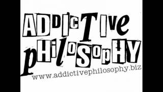 Addictive pHilosopHy - How Can I Tell You I Hate You (Without Making You Cry)