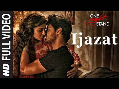IJAZAT LYRICS - One Night Stand   Arijit Singh Feat. Sunny Leone