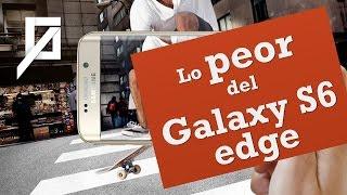 Lo peor del Galaxy S6 edge: Su batería
