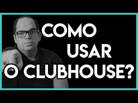 Aprenda a lucrar com o Clubhouse - Aprenda a usar o Clubhouse