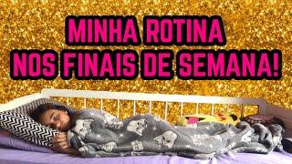 MINHA ROTINA NOS FINAIS DE SEMANA💗Bela Almada