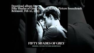 """Fifty Shades of Grey"" (Original Motion Picture Soundtrack) free album"