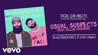 Social Club Misfits - Usual Suspects (Audio) ft. Willow Stephens