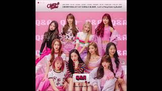 Cherry Bullet (체리블렛) - Q&A [MP3 Audio] [1st Single Album Let`s Play Cherry Bullet]