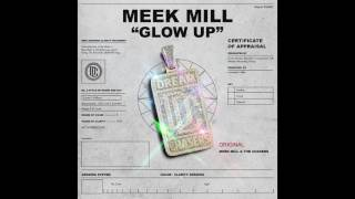 "Meek Mill ""Glow Up"" (Majur Musik Exclusive - Official Audio)"