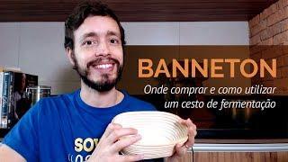 Banneton: onde comprar e como utilizar um cesto de fermentação