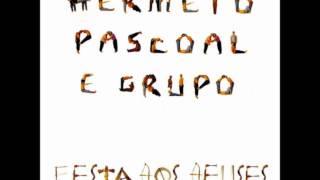 Pensamento Positivo - Hermeto Pascoal e grupo