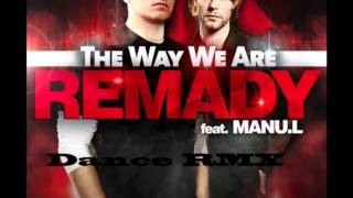 Remady feat Manu L - The Way We Are (DJ Contraxx Dance remix)
