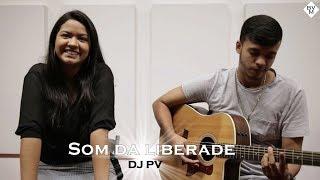 Cover | Som da Liberdade - DJ PV.