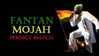 Fantan Mojah - Perfect Match