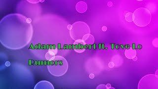 Adam Lambert ft  Tove Lo -  Rumors Lyrics