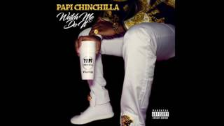 Papi ChinChilla - Watch Me Do it (Prod.By YoungForever)
