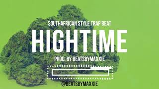 Best African Trap Beat 2018   HIGHTIME   SouthAfrican Style Trap Beat