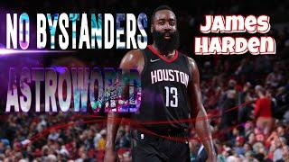 "James Harden Mix - ""NO BYSTANDERS"" ᴴᴰ Travis Scott"