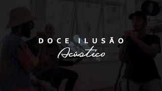 Kafé & A Banca 021 - Doce Ilusão (Vídeo Acústico)